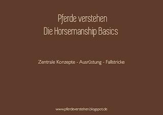 Die Horsemanship Basics, Pferde Verstehen
